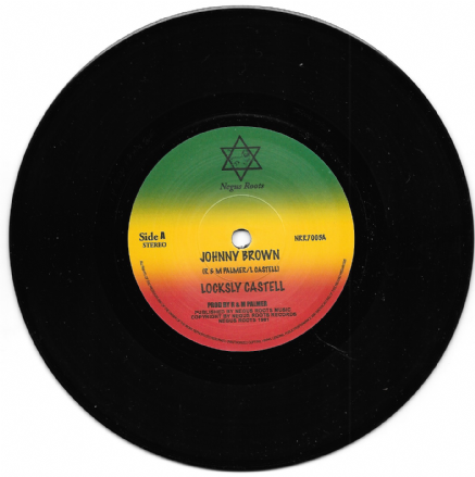 Locksley Castell - Johnny Brown / Dub For Johnny Brown  (Negus Roots) 7""